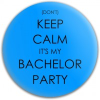 Don't Keep Calm It's My Bachelor Party Disc