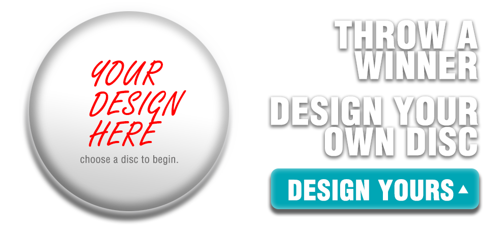 Design Your Own Custom Disc Golf Discs or Custom Ultimate Frisbees